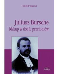 Juliusz Bursche – biskup w...