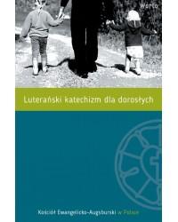Luterański katechizm dla...
