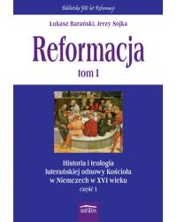 Reformacja tom 1 Historia i...