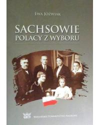 Sachsowie. Polacy z wyboru