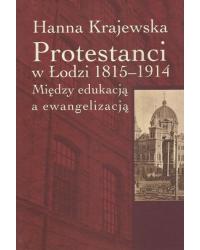 Protestanci w Łodzi 1815-1914