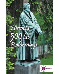 Historia 500 lat Reformacji