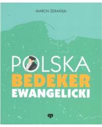 Polska. Bedeker ewangelicki