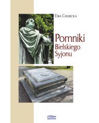 Pomniki Bielskiego Syjonu