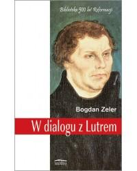 W dialogu z Lutrem