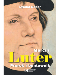 Marcin Luter. Prorok i...