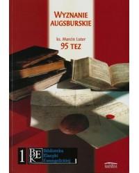 Wyznanie augsburskie. 95 tez