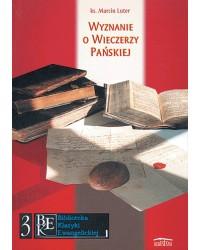 Wyznanie o Wieczerzy Pańskiej
