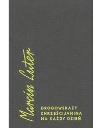 Drogowskazy chrześcijanina...