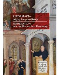 Reformacja: między ideą a...