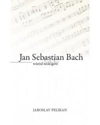 Jan Sebastian Bach wśród...